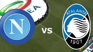 Video Highlights Napoli – Atalanta 4-1: Sintesi e gol