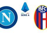 Serie A Posticipo Napoli – Bologna dove vedere Streaming Gratis Diretta Live Tv No Rojadirecta
