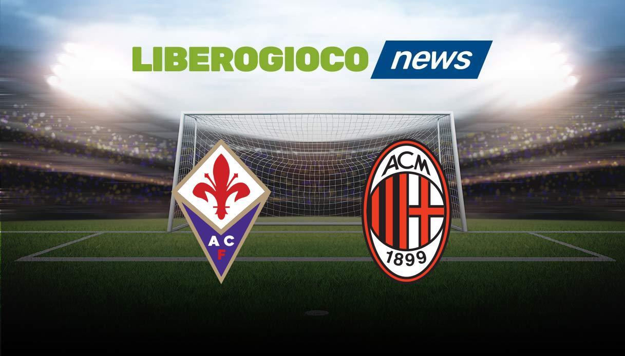 Fiorentina – Milan streaming gratis dove vedere Diretta Live Tv No Rojadirecta
