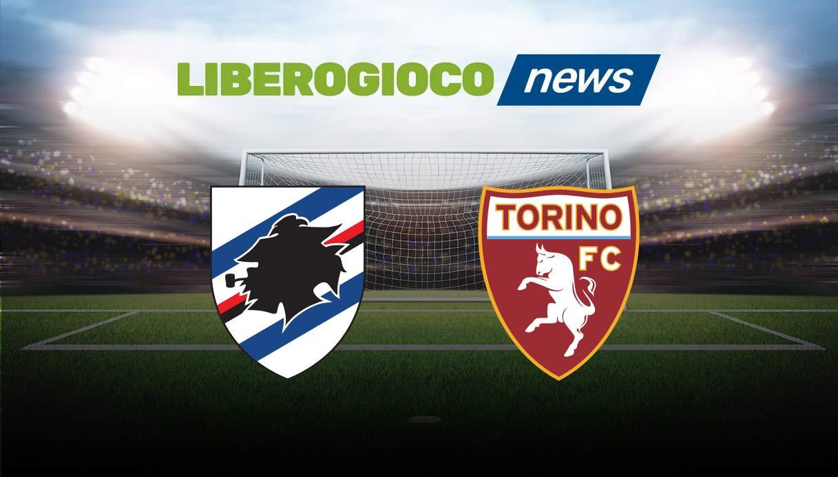 Sampdoria – Torino streaming gratis dove vedere Diretta Live Tv